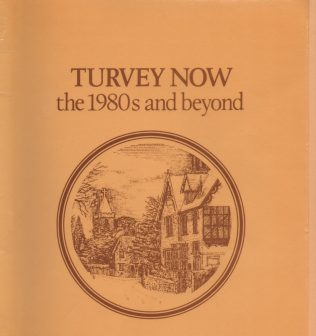 Turvey Now: the 1980's and beyond